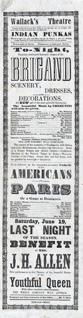 "Broadside announcing performances of ""The Brigand"" and ""Americans in Paris; or, A Game at Dominoes"" at Wallack's Lyceum Theatre in 1858."