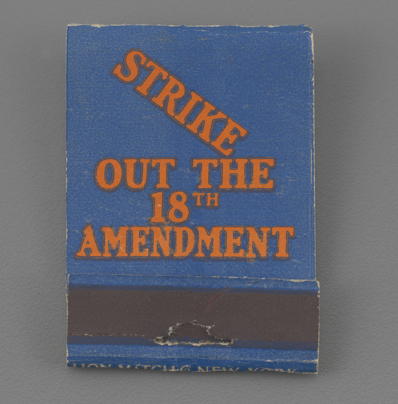 """Strike out the 18th Amendment"" Matchbook"