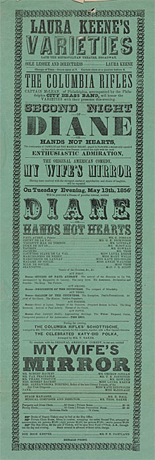 "Broadside announcing performance of ""Diane; or, Hands Not Hearts"" on Tuesday evening, May 13, 1856 at Laura Keene's Varieties."