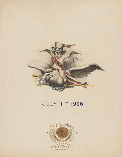 "Cover of a 1906 menu featuring a drawing of a baby astride a bald eagle with its wings outstretched. The baby is wearing an Uncle Sam hat and string of firecrackers around his torso, holding pistols. The eagle is grasping an American flag. ""July 4th 1906"" is printed in blue. Gold logo of the Colonial Hotel printed at bottom."
