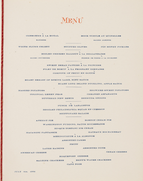 "Printed menu from multi-course July 4, 1906 dinner. Features the names of each dish printed in blue, ""Menu"" printed at top in red ink."