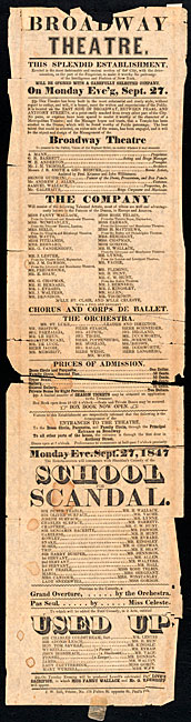 "Broadside printed by Jared W. Bell (1798?-1870) announcing performance of ""The School for Scandal"" at the Broadway Theatre, Monday evening, September 27, 1847."