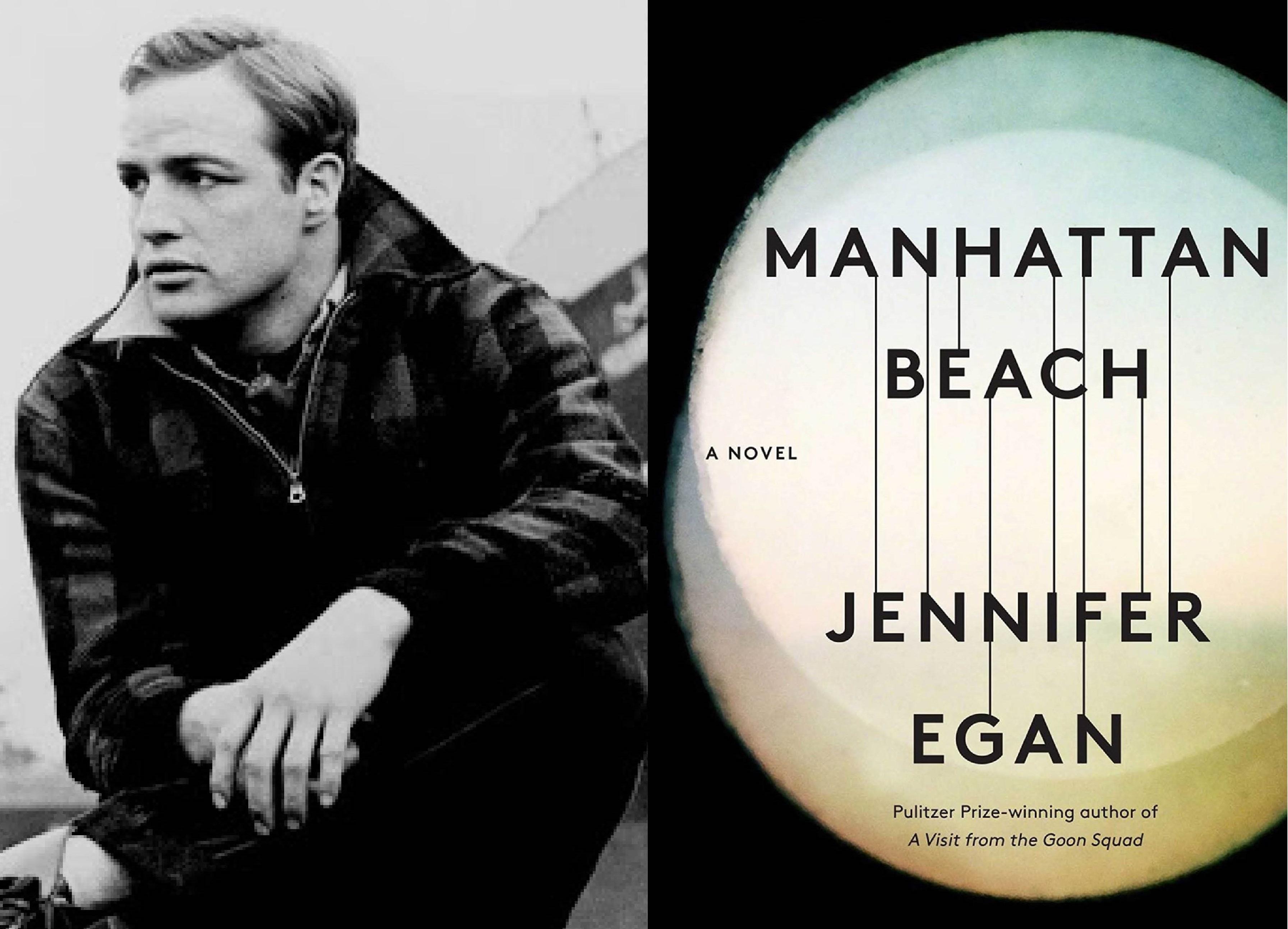 Marlon Brando in On the Waterfront; Manhattan Beach by Jennifer Egan book cover