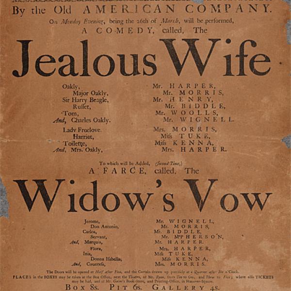"""Broadside anunciando performances de """"A esposa ciumenta"""" e """"O voto da viúva"""" pela Old American Company no John Street Theatre na segunda-feira à noite, 26 de março de 1787."""