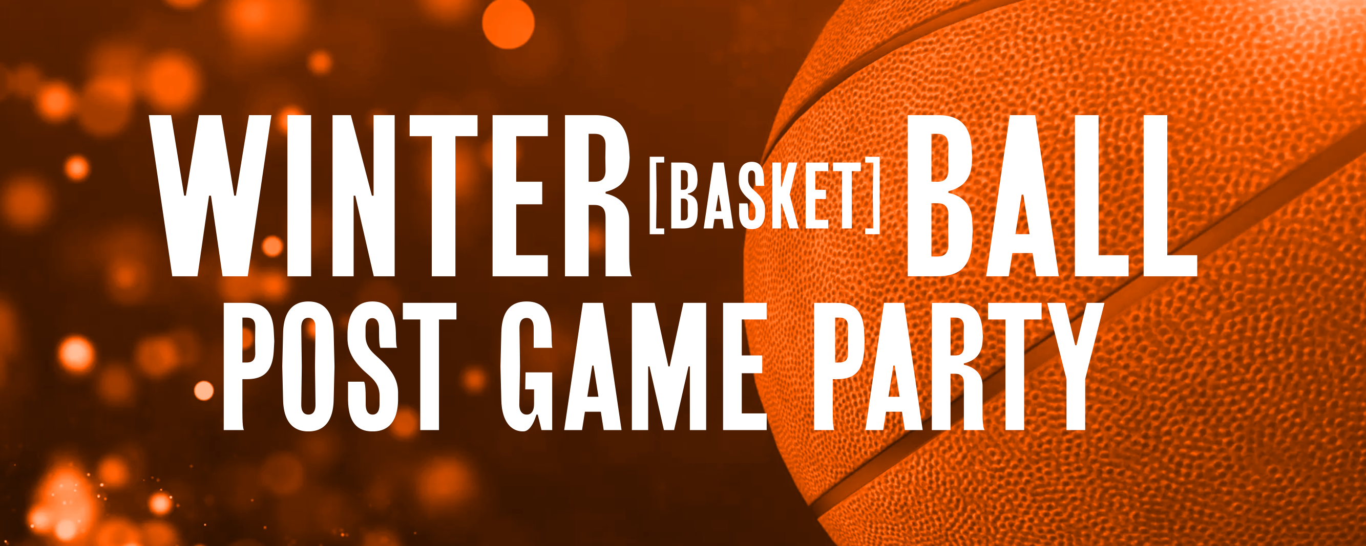 Winter Basket Ball Post Game Partyのバナー画像