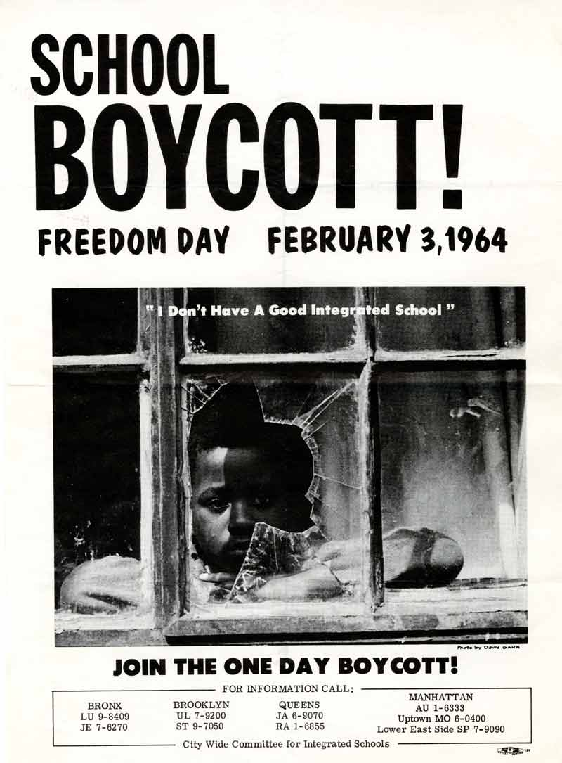 """Image shows a flyer for the New York City school boycott on February 3, 1964. The flyer features a photo of a Black boy staring out a broken school window. Under the photo is a quotation: """"I don't have a good integrated school."""""""