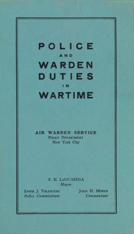 "Blue front cover of pamphlet entitled ""Police and Warden Duties in Wartime"""