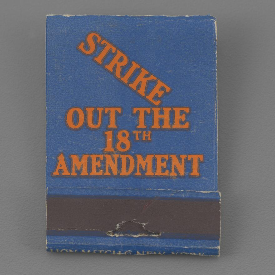 """Strike out the 18th Amendment"" Matchbook"