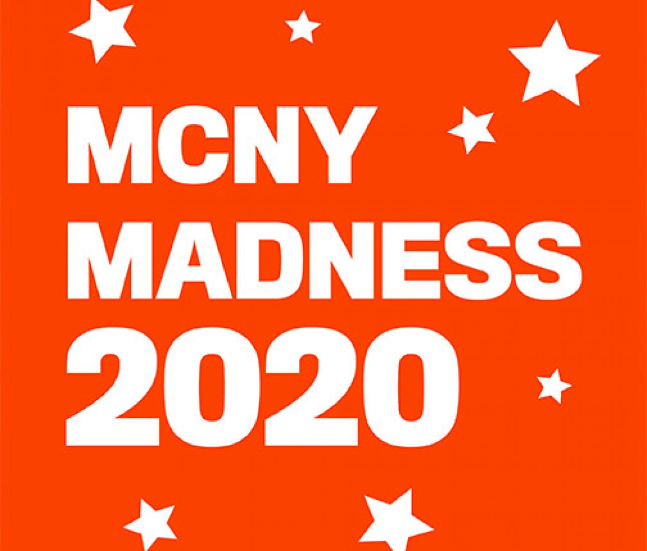 MCNY Madness Challenge 2020